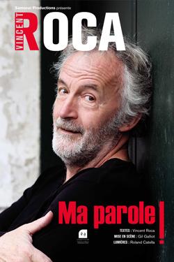 affiche Vincent Roca 'Ma parole !'