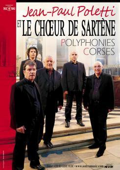 affiche Jean-Paul Poletti et le Choeur d'Hommes de Sartène