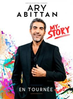 affiche Ary Abittan 'My Story'