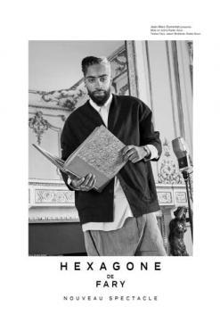 affiche Fary 'Hegagone'
