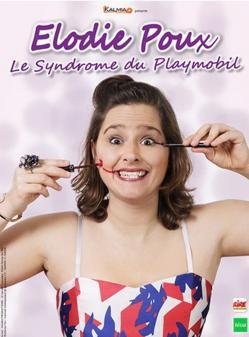 affiche Elodie Poux 'Le syndrome du Playmobil'