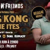 affiche Sound' N Friends Special - King Kong & Irie Ites